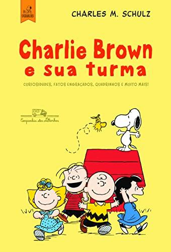 9788574066981: Charlie Brown e Sua Turma! (Em Portuguese do Brasil)