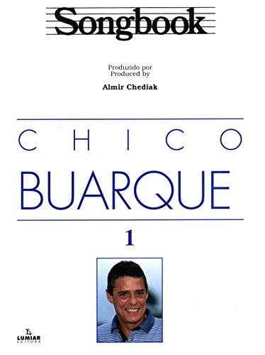 9788574072760: Songbook Chico Buarque - Vol.1