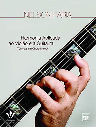 9788574072883: Harmonia Aplicada ao Violão e à Guitarra. Técnicas em Chord Melody