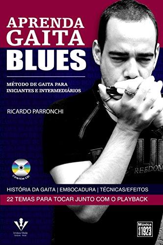 9788574072890: Aprenda Gaita Blues. Método De Gaita. Para Iniciantes E Intermediários (inclui CD)