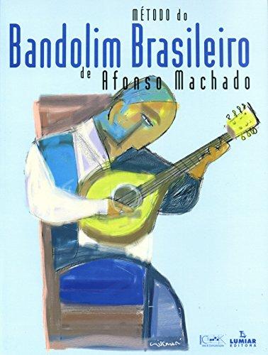 9788574073163: Método do Bandolim Brasileiro