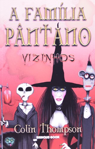 9788574122076: Familia Pantano Vol. 1 - Vizinhos (Em Portugues do Brasil)