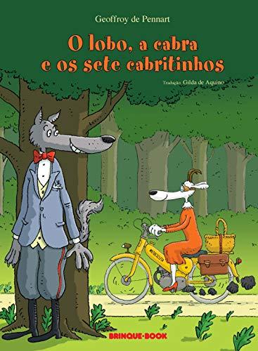 9788574124643: O Lobo, a Cabra e os Sete Cabritinhos (Em Portuguese do Brasil)