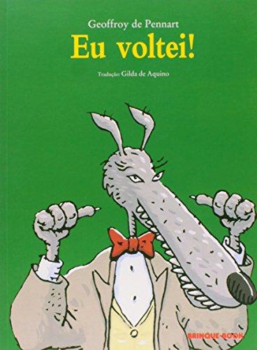 9788574124773: Eu Voltei! (Em Portuguese do Brasil)