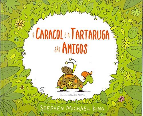 9788574125077: O Caracol e a Tartaruga São Amigos (Em Portuguese do Brasil)
