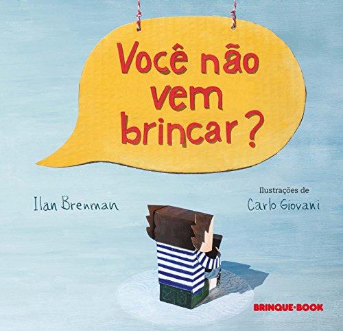 9788574125107: Você não Vem Brincar? (Em Portuguese do Brasil)