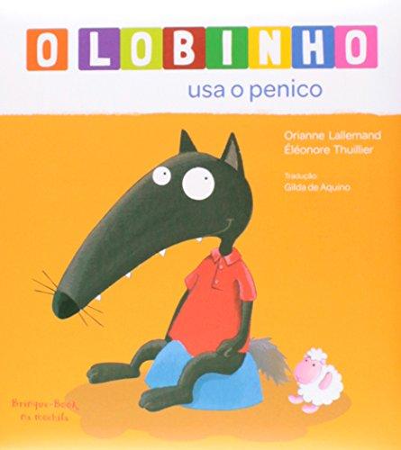 9788574125152: O Lobinho Usa o Penico (Em Portuguese do Brasil)