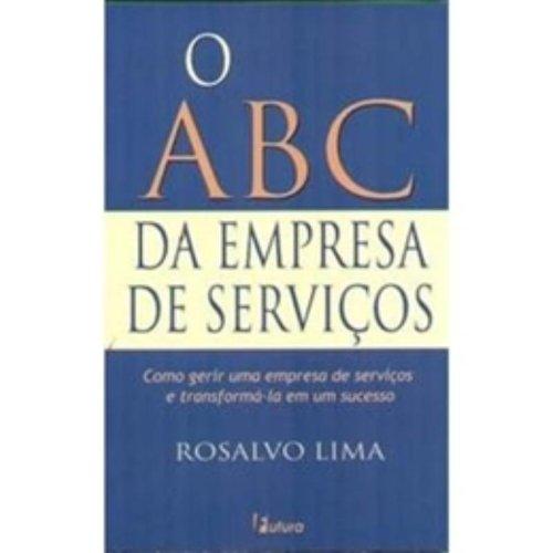 O Abc Da Empresa De Servicos: Lima, Rosalvo