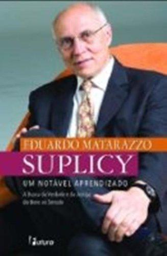 Um Not?vel Aprendizado (Em Portuguese do Brasil) - Eduardo Matarazzo Suplicy