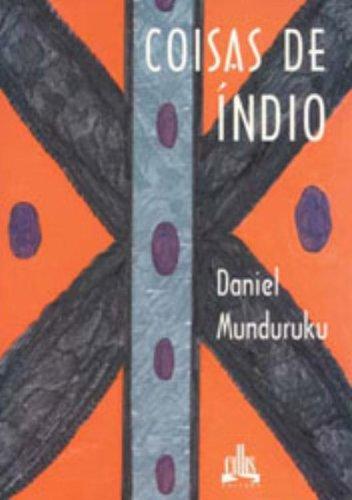 9788574160849: Coisas de indio: Um guia de pesquisa (Portuguese Edition)