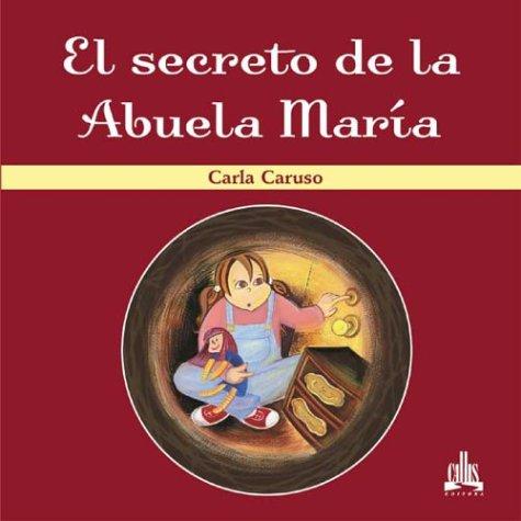 9788574161877: El Secreto De LA Abuela Maria
