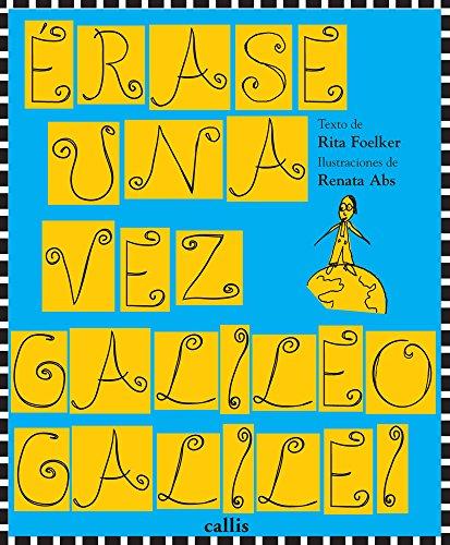 9788574161921: Erase una vez Galileo Galilei (Spanish Edition)