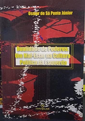 Dualidade de poderes : um mal-estar na: Ponte Júnior, Osmar