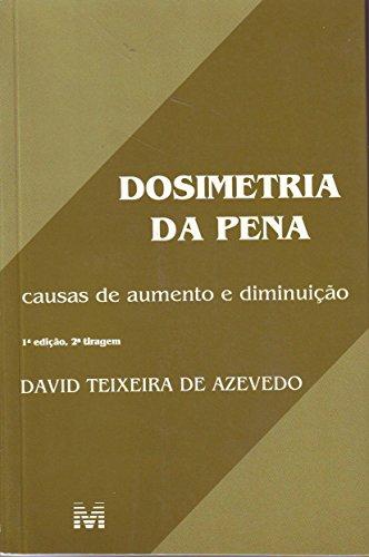 9788574200507: Dosimetria da pena: Causas de aumento e diminuição (Portuguese Edition)