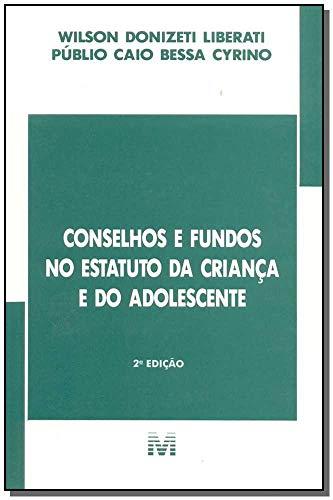 9788574203782: Conselhos E Fundos No Estatuto Da Criança E Do Adolescente (Em Portuguese do Brasil)