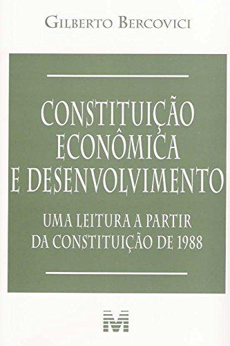 9788574206226: Constituição Econômica E Desenvolvimento (Em Portuguese do Brasil)