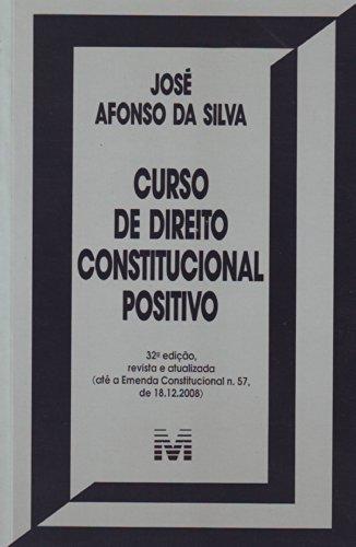 9788574209296: Curso De Direito Constitucional Positivo (Em Portuguese do Brasil)