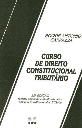 9788574209579: Curso De Direito Constitucional Tributário (Em Portuguese do Brasil)