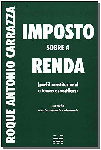 Imposto Sobre A Renda (Em Portuguese do: Roque Antonio Carrazza