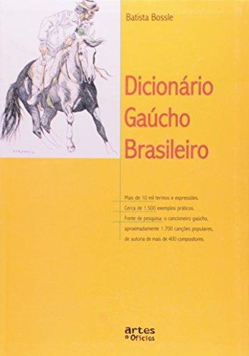 9788574210896: Dicionário Gaúcho Brasileiro