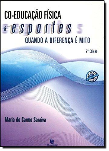 9788574290546: Co-Educação Física E Esportes. Quando A Diferença É Mito (Em Portuguese do Brasil)