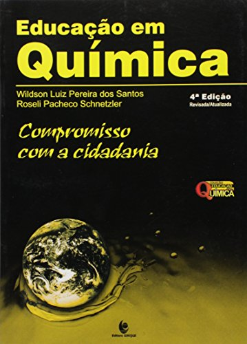 9788574298894: Educacao em Quimica: Compromisso Com a Cidadania