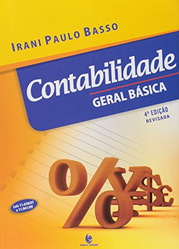 9788574299464: Contabilidade Geral Basica