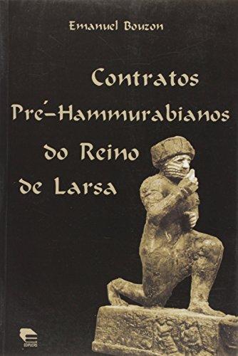 9788574301501: Contratos Pre-hammurabianos do Reino de Larsa