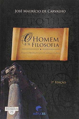9788574307053: HOMEM E A FILOSOFIA, O