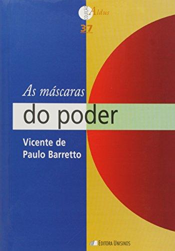 9788574315409: Mascaras do Poder, As