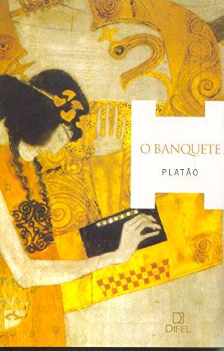 9788574320304: O Banquete (Em Portuguese do Brasil)
