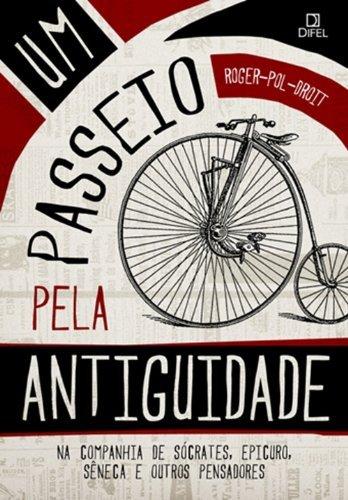9788574321202: Um Passeio Pela Antiguidade (Em Portugues do Brasil)