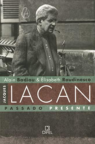 9788574321257: Jacques Lacan: Passado Presente (Em Portugues do Brasil)