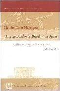 Atas da Academia Brasileira de Letras : Henriques, Claudio Cezar