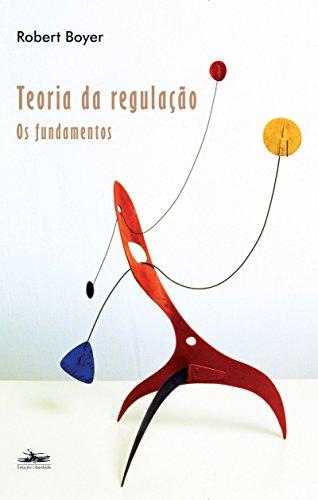 9788574481760: Teoria da Regulação. Os Fundamentos (Em Portuguese do Brasil)
