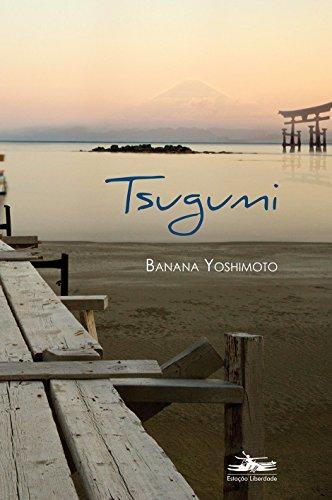 9788574482569: Tsugumi (Em Portuguese do Brasil)