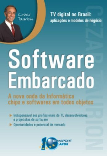 9788574522289: Software Embarcado: a Nova Onda da Informática