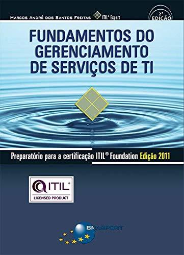 9788574525877: Fundamentos do Gerenciamento de Servicos de TI: Preparatorio para a certificacao ITIL V3 Foundation
