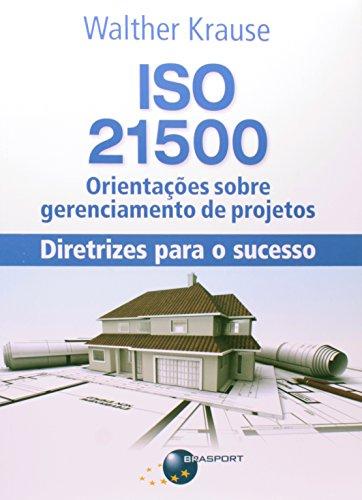 9788574526690: ISO 21500 (Em Portuguese do Brasil)