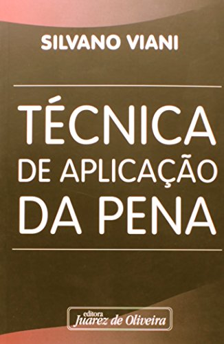 9788574536422: TECNICA DE APLICACAO DA PENA