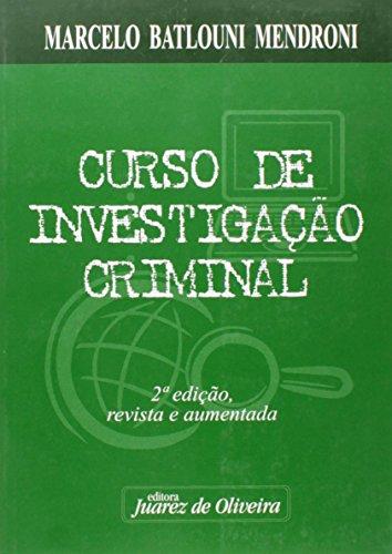 9788574536514: Curso de Investigacao Criminal