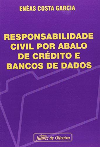 9788574536569: Responsabilidade Civil Por Abalo de Credito E Bancos de Dados