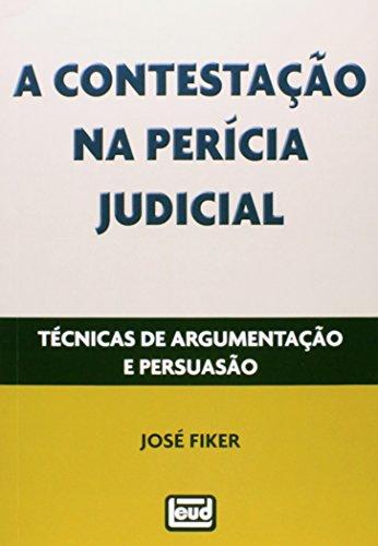9788574562834: Contestacao na Pericia Judicial, A