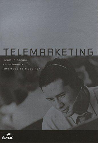 9788574582177: Telemarketing. Comunicação Funcionamento Mercado De Trabalho (Em Portuguese do Brasil)