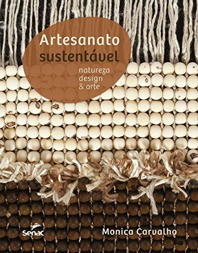 9788574583532: Artesanato Sustentavel: Natureza, Design e Arte (Em Portugues do Brasil)