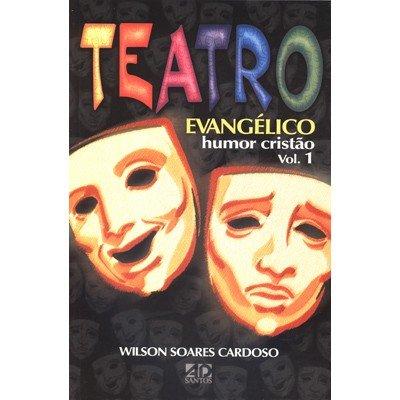 9788574590561: Teatro Evangélico: Humor Cristão