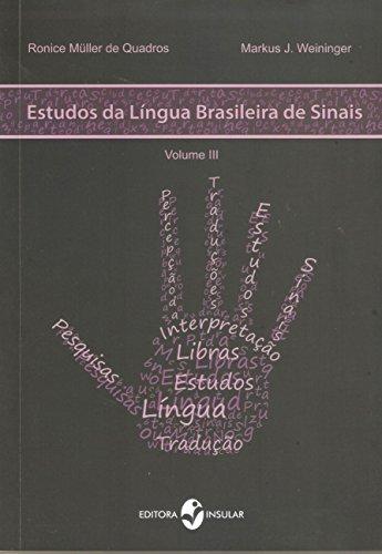 9788574747651: Estudos da Lingua Brasileira de Sinais - Vol.3
