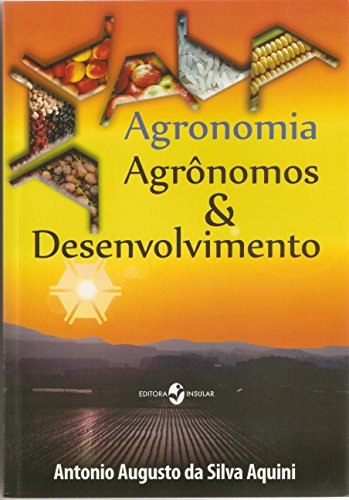 9788574748153: Agronomia, Agrônomos & Desenvolvimento (Em Portuguese do Brasil)