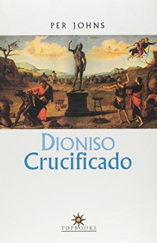 9788574750941: Dioniso Crucificado