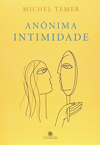 9788574752150: Anonima Intimidade (Em Portugues do Brasil)